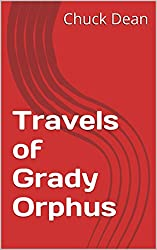 Travels of Grady Orphus