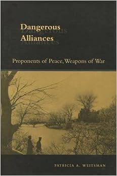\\TXT\\ Dangerous Alliances: Proponents Of Peace, Weapons Of War. Calle Madrid gripping minEn WALMART