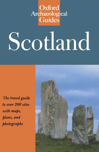 Scotland: Oxford Archaeological Guide (Oxford Archaeological Guides)