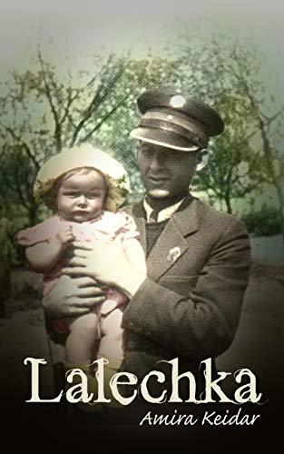 Lalechka: A WW2 Jewish Girl's Holocaust Survival True Story (World War II Memoir Book 1) by [Keidar, Amira]