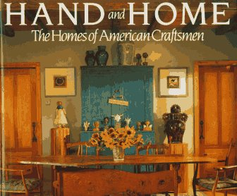 Hand and Home: The Homes of American Craftsmen