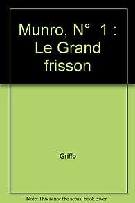 Munro, tome  1 : Le grand frisson par  Griffo