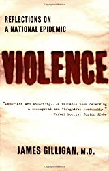 Violence: Reflections on a National Epidemic