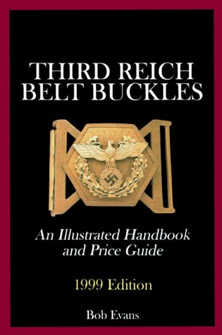 third-reich-belt-buckles-an-illustrated-handbook-and-price-guide-schiffer-military-history