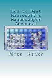 How to Beat Microsoft's Minesweeper Advanced