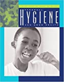Personal Hygiene and Good Health, Shirley W. Gray and Shirley Wimbish Gray, 1592960847