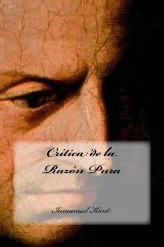 Critica de la Razon Pura (Spanish Edition) [Inmanuel Kant] (Tapa Blanda)