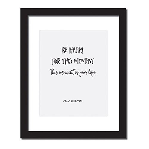 Yoga Decor for Studio or Home, Be Happy For This Moment. This Moment Is Your Life, Inspirational Quote Print . UNFRAMED.