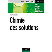Chimie des Solutions (sciences Sup)