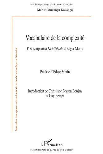 Vocabulaire de la complexité: Post-scriptum à La Méthode d'Edgar Morin (French Edition) pdf epub