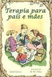 img - for Terapia Para Pais e M es (Em Portuguese do Brasil) book / textbook / text book
