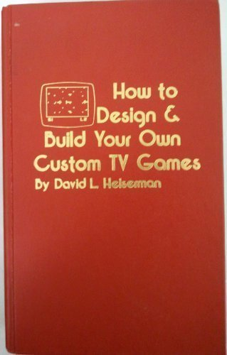 How to design & build your own custom TV games ()