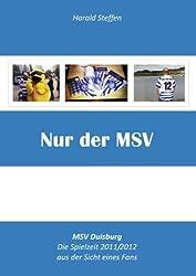 Nur der MSV: MSV Duisburg 2011/2012