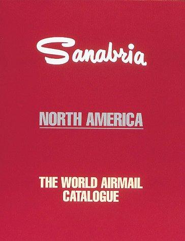 Sanabria: The World Airmail Catalogue (North America)