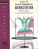 Hands-on MS Win NT 4. 0 Workstation with  Projects for Server and Network Administrators, Palmer, Michael, 0619015462