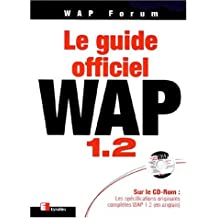 GUIDE OFFICIEL WAP 1.2 (ET CD-ROM)
