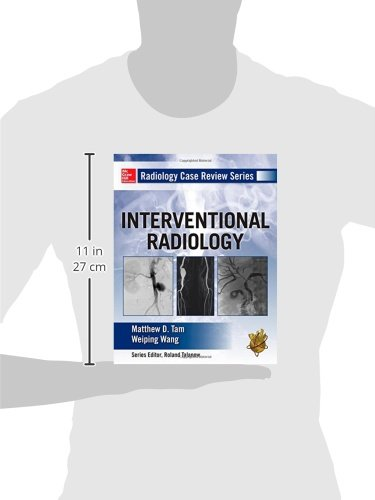 Radiology Case Review Series: Interventional Radiology - http://medicalbooks.filipinodoctors.org