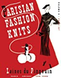 Parisian Fashion Knits -- Vintage Knitting Patterns for 1930s Fashion Styles (Vol 3)