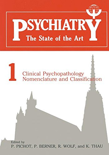 Clinical Psychopathology Nomenclature and Classification (Psychiatry: the State of the Art)