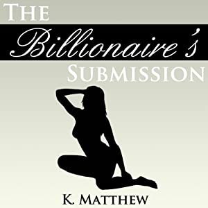 The Billionaire's Submission Audiobook