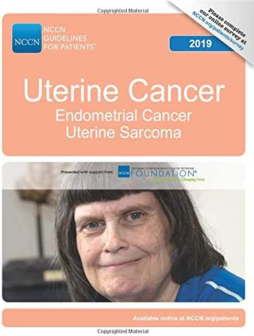NCCN Guidelines for Patients®: Uterine Cancer