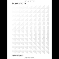 Active Matter (The MIT Press)