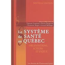 Système de santé au Québec: organisation, acteurs...