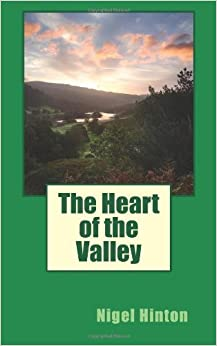 Book The Heart of the Valley by Nigel Hinton (2013-10-29)