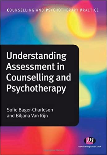 Book Understanding Assessment in Counselling and Psychotherapy (Counselling and Psychotherapy Practice Series) by Sofie Bager-Charleson (2011-07-11)