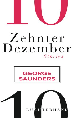 Zehnter Dezember: Stories (German Edition)