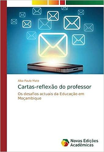 Cartas-reflexão do professor: Os desafios actuais da ...