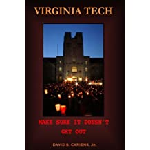 Virginia Tech:: Make Sure It Doesn't Get Out