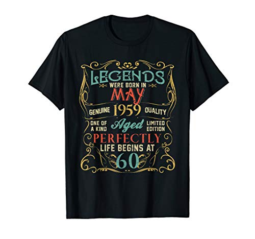 Legends Were Born In MAY 1959 60th Birthday Gifts TShirt
