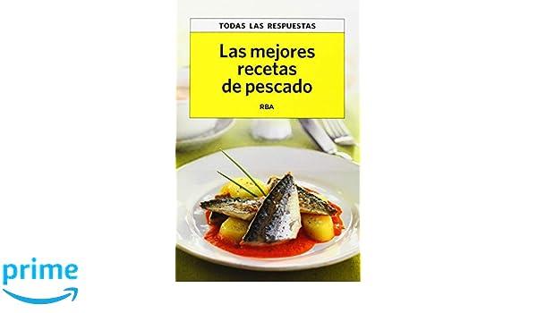 Las mejores recetas de pescados (OTROS PRACTICA): Amazon.es: ROSA TOVAR LARRUCEA: Libros
