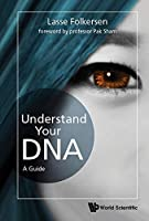 Understand Your DNA: A Guide Front Cover