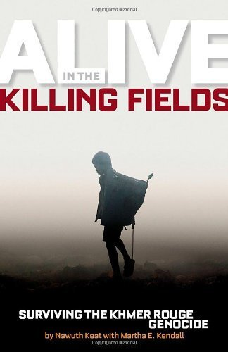 Alive in the Killing Fields: Surviving the Khmer Rouge Genocide by Nawuth Keat (2009-10-13)