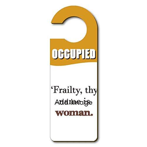 DIYthinker Frailty Names Woman Shakespeare Door Knob Hanger Store Warning Occupied Reminder