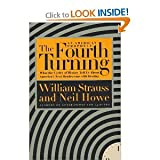 img - for The Fourth Turning (text only) 1st (First) edition by W. Strauss,N. Howe book / textbook / text book