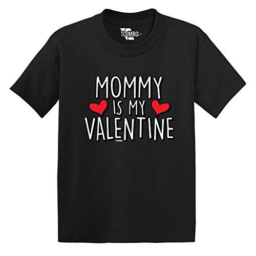 Mommy Is My Valentine - Love Valentine Day Gift - Toddler Little Boy/Infant T-Shirt (3T, Black)