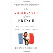 Arrogance Of The French