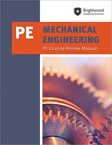 - Mechanical Engineering: PE License Review Manual