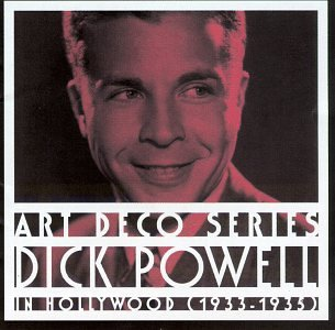 Dick Powell In Hollywood, 1933-1935