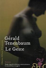 Le Geste par Gérald Tenenbaum