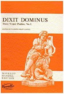 G.F. Handel: Dixit Dominus (Vocal Score). Partituras para Soprano(Dueto), Alto, Tenor, Bajo, SATB, Orquesta de Cuerdas, Continuo: Amazon.es: Instrumentos musicales