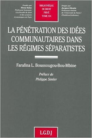 Livre La pénétration des idées communautaires dans les régimes séparatistes pdf, epub