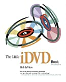 The Little iDVD Book, Bob LeVitus, 0321197747