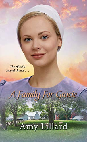 A Family for Gracie (Amish of Pontotoc Book 3) by [Lillard, Amy]