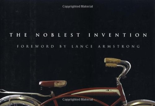 Download The Noblest Invention: An Illustrated History of the Bicycle pdf