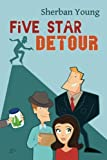 Five Star Detour