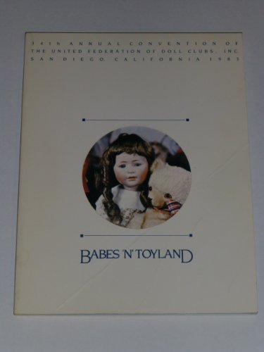 Babes In Toyland. 34th Annual Convention Of The Ufdc, used for sale  Delivered anywhere in USA